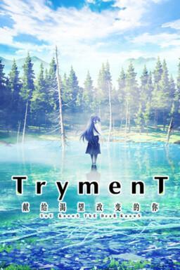 TrymenT -Ima o Kaetai to Negau Anata e-